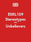 EMIL109 Stereotypes and Unbelievers  - Personalised Poster large