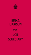 EMMA DAWSON FOR  JCR SECRETARY - Personalised Poster large