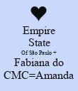 Empire State Of São Paulo + Fabiana do CMC=Amanda - Personalised Poster large