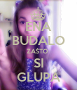 ENA BUDALO ZAŠTO  SI GLUPA - Personalised Large Wall Decal