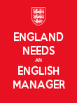 ENGLAND NEEDS AN ENGLISH MANAGER - Personalised Poster large