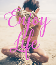 Enjoy Life - Personalised Poster small