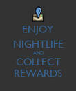 ENJOY NIGHTLIFE AND COLLECT REWARDS - Personalised Poster large