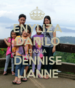 ENYLIZA DANILO DANIA DENNISE LIANNE - Personalised Poster large