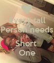 Every tall Person needs A Short  One - Personalised Poster large