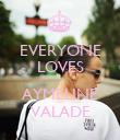 EVERYONE LOVES  AYMELINE VALADE - Personalised Poster large