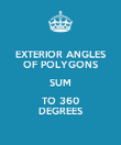 EXTERIOR ANGLES OF POLYGONS SUM TO 360 DEGREES - Personalised Poster large