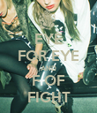 EYE FOR EYE AND F OF FIGHT - Personalised Poster large