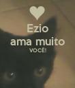 Ezio ama muito VOCÊ!   - Personalised Poster large