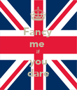 Fancy  me  if  you dare - Personalised Poster large