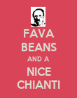 FAVA BEANS AND A NICE CHIANTI - Personalised Poster large