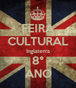 FEIRA CULTURAL Inglaterra 8° ANO - Personalised Poster large