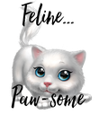 Feline...   Paw-some - Personalised Poster large