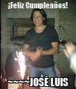 ¡Feliz Cumpleaños! ~~~~JOSÉ LUIS - Personalised Poster large