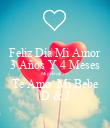 Feliz Día Mi Amor 3 Años Y 4 Meses Mi príncipe 🤴 Te Amo  Mi Bebe D & J - Personalised Poster large