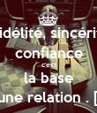 Fidélité, sincérité confiance  c'est  la base d'une relation . [♥] - Personalised Poster small