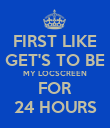 FIRST LIKE GET'S TO BE MY LOCSCREEN FOR 24 HOURS - Personalised Poster large