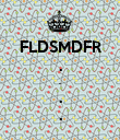 FLDSMDFR . . . . - Personalised Poster large