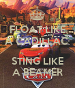 FLOAT LIKE A CADILLAC   STING LIKE A BEAMER - Personalised Poster large
