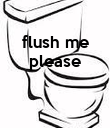 flush me please    - Personalised Poster large