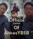 Follow Official Twitter Of AnnesYBSB - Personalised Poster large