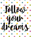 Follow your dreams - Personalised Poster large