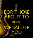 FOR THOSE ABOUT TO ROCK WE SALUTE YOU - Personalised Poster large