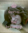 forever is just the  beginning - Personalised Poster large
