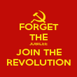FORGET THE JUBILEE JOIN THE REVOLUTION - Personalised Poster large