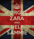 FORGET ZARA AND HELP SAMMIE - Personalised Poster large