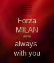 Forza MILAN we're always  with you - Personalised Poster large