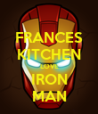 FRANCES KITCHEN LOVE IRON MAN - Personalised Poster large