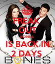 FREAK  OUT BONES   IS BACK IN  2 DAYS  - Personalised Poster large