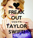 FREAK OUT COZ IT'S TAYLOR SWIFT! - Personalised Poster large