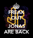 FREAK OUT  JONAS ARE BACK - Personalised Poster large