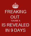 FREAKING OUT  'CAUSE A IS REVEALED IN 9 DAYS - Personalised Poster large
