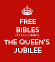 FREE BIBLES TO CELEBRATE THE QUEEN'S  JUBILEE - Personalised Poster large