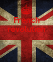 French revolution    - Personalised Poster large