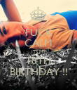 FUCK CALM ITS MY 18TH BIRTHDAY !! - Personalised Poster large