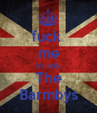 fuck  me it's only The Barmbys - Personalised Poster large