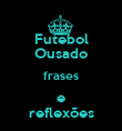 Futebol Ousado frases e reflexões - Personalised Large Wall Decal