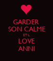 GARDER  SON CALME ET L LOVE ANNI - Personalised Poster large