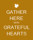 GATHER HERE WITH GRATEFUL HEARTS - Personalised Poster large