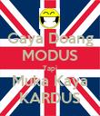 Gaya Doang MODUS Tapi Muka Kaya KARDUS - Personalised Poster large