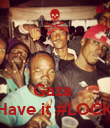 Gaza  Have it #LOCK - Personalised Poster large