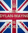 GEM  DYLAN-WAYNE  ELLIE-JO CHLOE-LOU - Personalised Poster large