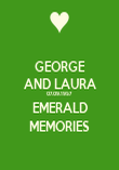 GEORGE AND LAURA 07.09.1957 EMERALD MEMORIES - Personalised Poster large