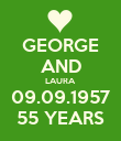 GEORGE AND LAURA 09.09.1957 55 YEARS - Personalised Poster large