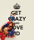 GET  CRAZY AND  LOVE  1D - Personalised Poster large