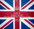 GET DRUNK AND DONKEY PUNCH MEH - Personalised Poster large